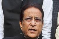 अगर BJP ताजमहल गिरा दे तो 2019 का चुनाव भी जीत जाएगीः आज़म