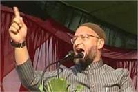 एक जैसी है सपा-बीजेपी, मुसलमान छोड़ें अखिलेश का साथः ओवैसी