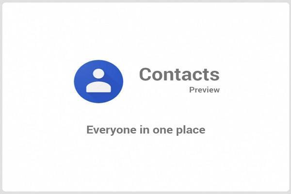 गूगल ने जारी की Contacts app की नई अपडेट, मिलेंगे नए फीचर्स