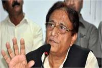 भाजपाई ताजमहल गिरा दें गुजरात, हिमाचल ही नहीं बाकी राज्याें में भी चुनाव जीत जाएंगेः आजम