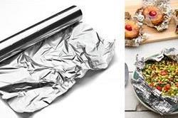 क्या आप भी एल्युमीनियम फॉयल में पैकड फूड खाते हैं
