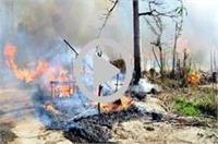 चूल्हे की आग ने बरपाया कहर, सैंकड़ों मकान जलकर हुए राख