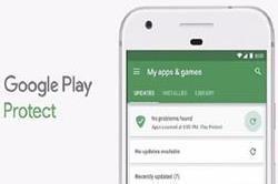 फेक एप्स के लिए गूगल ने प्ले प्रोटेक्ट का रोल आउट किया शुरू