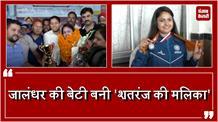 Jalandhar की Malika Handa ने chess की वर्ल्ड चैंपियनशिप में जीता Silver