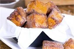 सर्दियों में घर पर बनाएं गर्मा-गर्म Cinnamon French Toast Bites