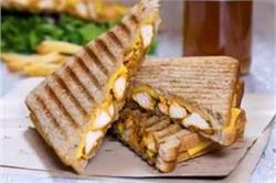 सैंडविच खाने के शौकीन बनाएं Chicken Tikka Sandwich