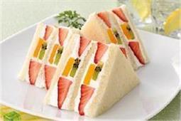 बच्चों और बड़ों को खूब पसंद आएगाFruit Sandwich