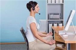 वर्किंग लोग भी ऑफिस टाइम में कर सकते हैं ये 5 योगासन
