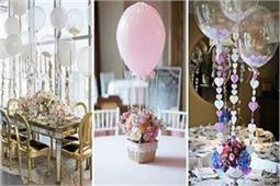 Balloons Decoration से इस तरह बनाएं अपनी शादी की सजावट को खास