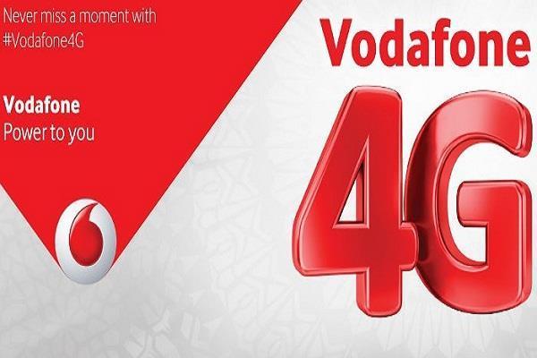 वोडाफोन ने इस राज्य में शुरू की अपनी 4G सर्विस