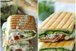 बच्चों और बड़ों को खूब पसंद आएगा Pesto Panini Sandwich - Nari