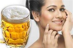 बियर का यूं करें इस्तेमाल, मिलेगी बेदाग और निखरी त्वचा - Nari