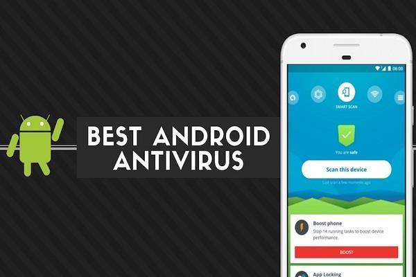 आपके एंड्रॉयड स्मार्टफोन को सुरक्षित बनाएंगी टॉप 7 Antivirus apps