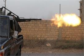 लीबिया में हुई झड़प में मरने वालों की संख्या 227 पहुंची :...