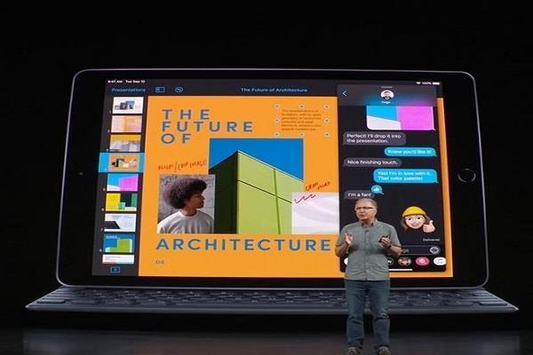 iPad 2019 हुआ लॉन्च , जानिये कीमत से लेकर फीचर्स तक