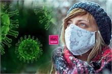 सर्दियों में कोरोना वायरस का अधिक खतरा, 6 फीट की दूरी भी...