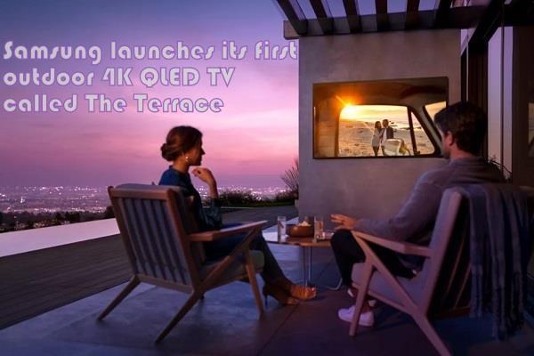 सैमसंग ने पेश किया पहला आउटडोर 4K TV, पानी या धूल पड़ने पर भी नहीं होगा खराब
