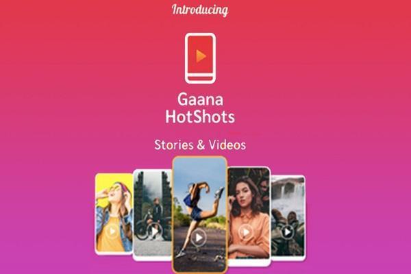 Gaana ने लॉन्च की अपनी शॉट वीडियो मेकिंग एप्प HotShots