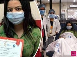 भारत की पहली प्लाज्मा डोनर, कोरोना को मात देकर की लोगों की...