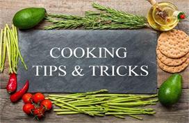 Kitchen Tips: ये 8 कुकिंग टिप्स आपके काम को बनाएंगे और भी...