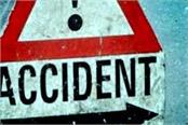 painful incident  scooty crashing on nh 5 death of one one injured