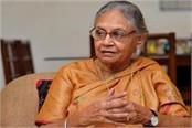 sheila dikshit can handle the post today the challenge of standing congress