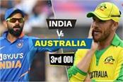 ind vs aus 3rd odi  pitch reports weather updates playing 11
