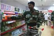 capf canteens remove more than 1000 non indigenous products