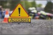 horrific road accident on nalagarh ropar road two killed four injured