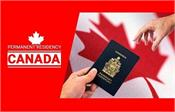 canada opens pr visas will benefit 90 thousand people