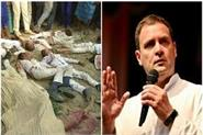 rahul gandhi said i am shocked to hear news of death of 13 innocent children