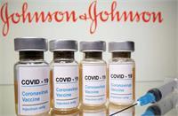 Johnson & Johnson Vaccine:खून के थक्के जमने के मामले,इस्तेमालपर अस्थायी रोक की सिफारिश
