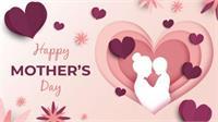 Happy Mother''s Day 2021- इतिहास के पन्नों से जानें, मातृ दिवस की कथा