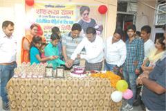 hah rukh s birthday celebrated in unique ways