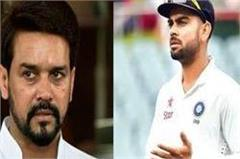 kohli is being made an unnecessary target says anurag thakur