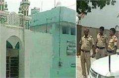 fatehabad police raises mosques in mosque