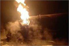 gas tanker had exploded on yamuna expressway