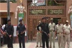 security of sri krishna birthplace increased in mathura