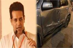 raghav lakhanpal mp from saharanpur survivor in road accident