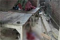 jaunpur the people who are sleeping in the house ruthlessly killed