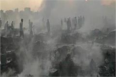 wasting of the poor at the behest of the poor 250 huts burnt to ashes