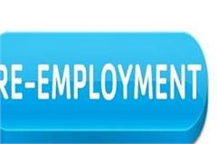 preparation of re employment by keeping cabinet decision on hold