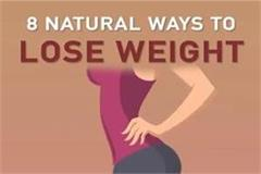 8 natural ways to lose weight