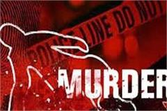 murder case registered on complaint of relative