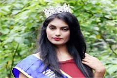 daughter of himachal will go to paris for miss glory of universe competition