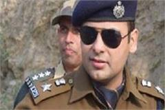 suspended mohit chawla move to kasauli shootout at adc post of governor