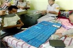big success consignment of intoxicants and cash caught from house