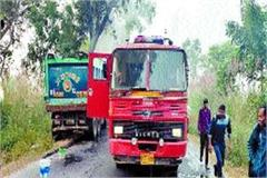 uncontrolled dumper caught fire driver saved life by jumping