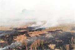 careful fir imposed on 166 farmers for burning stubble in up