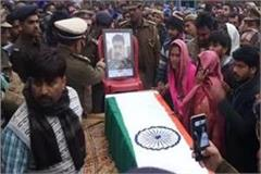 pulwama attack body of the kaushal of agra reached home